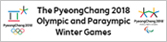 The PyeongChang 2018 Olympic and Paralympic Winter Games